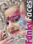 """Buch """"Funky Faces - Gesichtsbemalung einfach schön"""""""